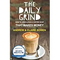 Daily Grind: How to open & run a coffee shop that makes money