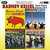 3 Classic Albums Plus - Barney Kessel - Some Like It Hot / Poll Winners / Carmen by Barney Kessel (2012-08-07)