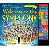 Welcome to the Symphony: A Musical Exploration of the Orchestra Using Beethov...