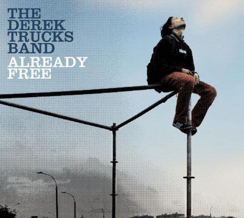DEREK BAND TRUCKS - Already Free