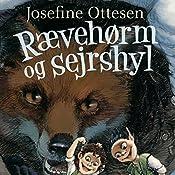 Rævehørm og sejrshyl (Hullerikkerne fra syvstammetræet 4) | Josefine Ottesen
