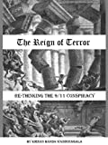 The Reign of Terror: Re-Thinking the 9/11 Conspiracy