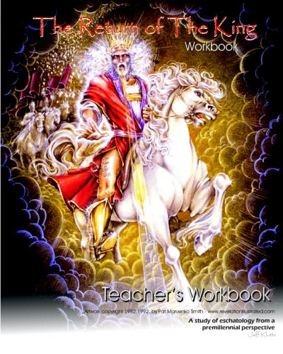 The Return Of The King - Teacher's Workbook: A Teaching Aid For