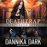 Kyпить Deathtrap (Crossbreed) на Amazon.com