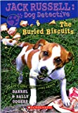 The Buried Biscuits, Darrel Odgers and Sally Odgers, 0545033365