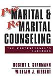 Premarital & Remarital Counseling: the Professional's Handbook