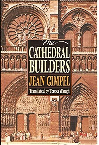 The Cathedral Builders (Harper colophon books) by Jean Gimpel (1992-04-01)