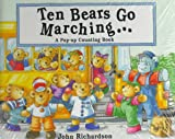 Ten Bears Go Marching, John Richardson, 0786802669