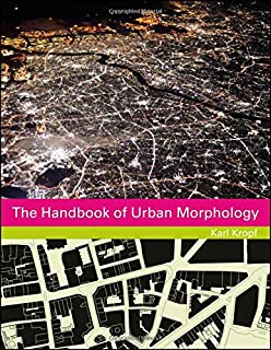 The Handbook Of Urban Morphology Series