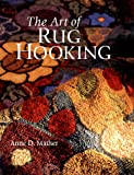 img - for The Art of Rug Hooking book / textbook / text book