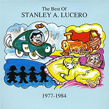 Stanley A. Lucero - Best of Stanley a Lucero 1977-1984 - Amazon.com Music