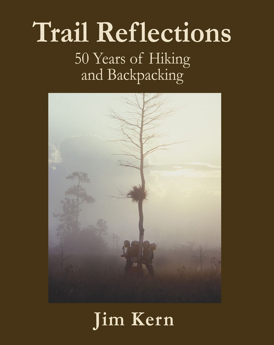 Read Online Trail Reflections, 50 Years of Hiking and Backpacking ebook