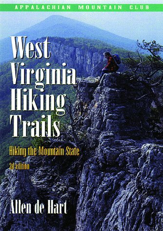 West Virginia Hiking Trails, 2nd: Hiking the Mountain State (Best Hiking In West Virginia)