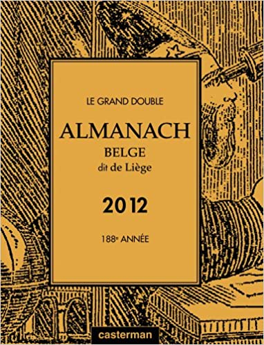 Livre Le Grand Double Almanach Belge Dit de Liege 2012 pdf ebook
