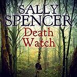 Death Watch: Inspector Woodend Series, Book 18 | Sally Spencer
