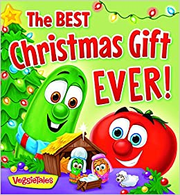 amazoncom the best christmas gift ever a veggietales book 9780824919900 melinda rumbaugh lisa reed books - Best Christmas Gift Ever
