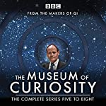The Museum of Curiosity: Series 5-8: The BBC Radio 4 Comedy Series | John Lloyd