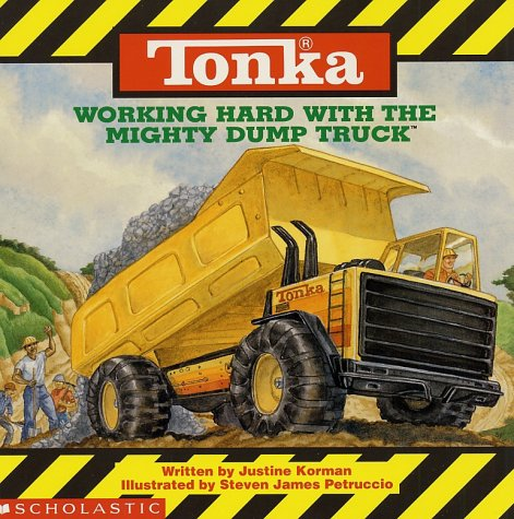Truck World Construction Mighty (Tonka: Working Hard With The Mighty Dump Truck)
