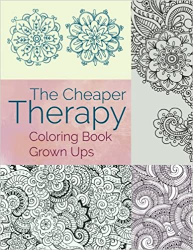 The Cheaper Therapy: Coloring Book Grown Ups: Jupiter Kids ...
