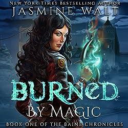 Burned by Magic