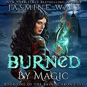 Burned by Magic Audiobook