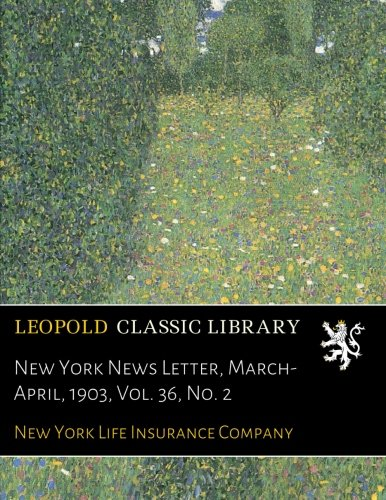 new-york-news-letter-march-april-1903-vol-36-no-2