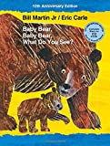 Baby Bear, Baby Bear, What Do You See? 10th Anniversary Edition with Audio CD (Brown Bear and Friends)
