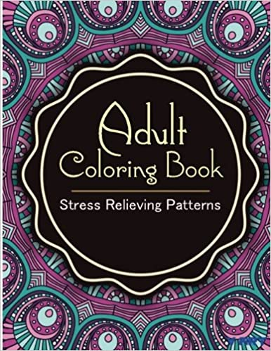 Adult Coloring Book: Coloring Books for Adults : Stress