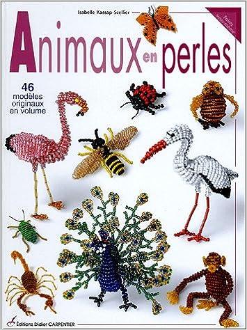 livre pour apprendre a faire des animaux en perle. Black Bedroom Furniture Sets. Home Design Ideas