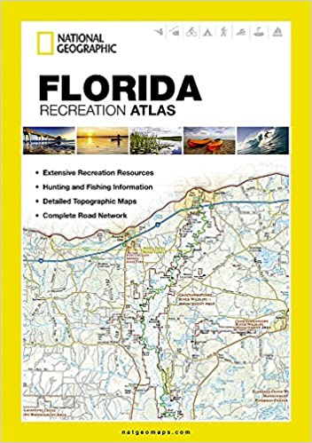 Complete Map Of Florida.Florida Recreation Atlas National Geographic Recreation Atlas