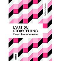 L'art du storytelling - Guide de communication