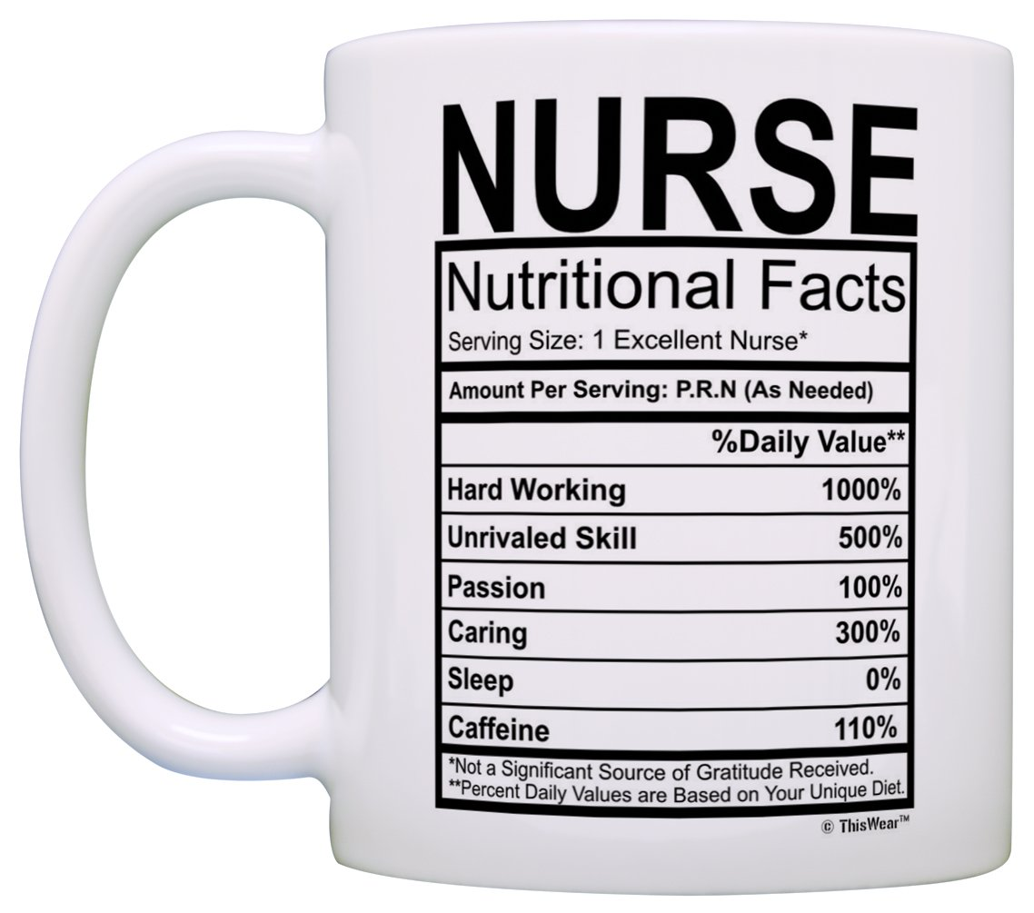 Amazon.com: Nurse Gifts Nurse Nutritional Facts Label Nursing Gag ...