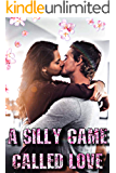A Silly Game Called Love: A High School Bully Romance