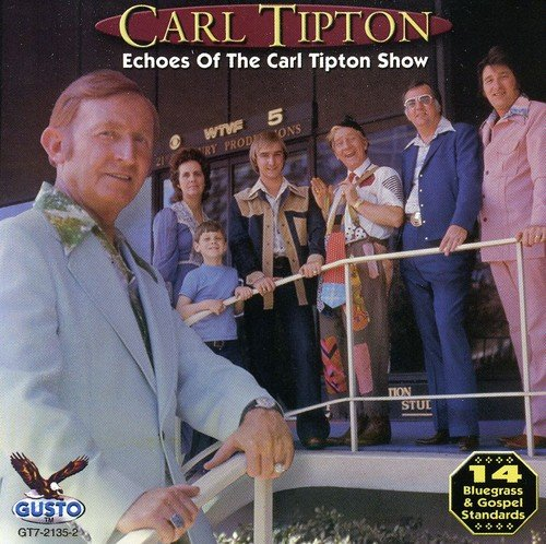 Price comparison product image Echoes of the Carl Tipton Show