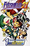 Eyeshield 21, Volume 1: The Boy with the Golden Legs by Riichiro Inagaki (2005-04-30)