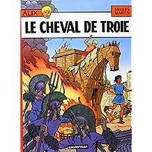 ALIX T.19 : LE CHEVAL DE TROIE