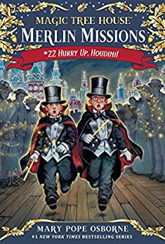 Hurry Up, Houdini! (Magic Tree House (R) Merlin Mission Book 22) by [Osborne, Mary Pope]