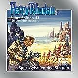 Perry Rhodan Silber Edition 43 - Spur zwischen den Sternen