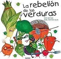 La Rebelión De Las Verduras (Lumen