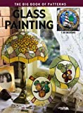 Glass Painting: The Big Book of Patterns