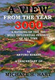 A View from the Year 3000, Michael H. Hart and Arturo Kukeni, 0967107717