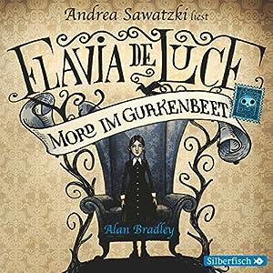 Mord im Gurkenbeet (Flavia de Luce 1) Hörbuch