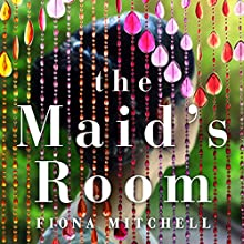 The Maid's Room Audiobook by Fiona Mitchell Narrated by Julie Teal