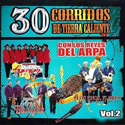 ... 30 Corridos De Tierra Caliente.