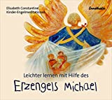 img - for Leichter lernen mit Hilfe des Erzengels Michael: Kinder-Engelmeditationen book / textbook / text book