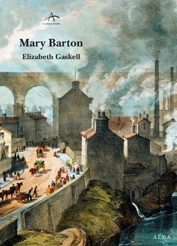 Mary Barton (Clásica Maior) (Spanish Edition)