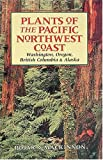 Plants of the Pacific Northwest Coast, Jim Pojar and Andy MacKinnon, 1551050404