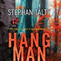 Hangman Audiobook by Stephan Talty Narrated by David H. Lawrence XVII