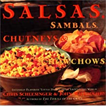 Salsa, Sambals, Chutneys And Chow-Chows