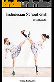 インドネシアン スクール ガール 2016 ビヨンド